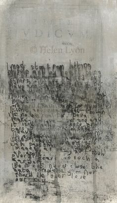 Helen Lyôn black and white mixed media with writing…