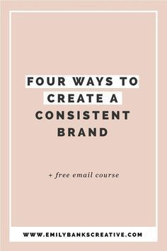 Click through to discover four ways that you can create and maintain consistency within your own brand - these are the ways I keep it in my brand, and all those people you look up to in business? They're probably doing it in some form or another, too.