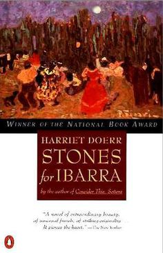 Stones for Ibarra by Harriet Doerr #NationalBookAwardWinner