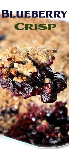 Blueberry Crisp Recipe Healthy Blueberry Recipes, Blueberry Desserts, Healthy Dessert Recipes, Delicious Desserts, Yummy Food, Blueberry Bars, Healthy Blueberry Crisp, Blueberry Crumble, Fruit Crisp Recipe