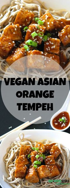"Vegan Asian Orange Tempeh | Tempeh à l'orange avec nouilles soba <button class=""Button Module borderless hasText vaseButton"" type=""button""> <span class=""buttonText""> More </span> </button>"