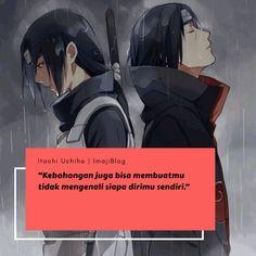 Naruto Uzumaki, Boruto, Itachi Quotes, Anime Muslim, Islamic Quotes, King Anime, Qoutes, Drama, Fan Art