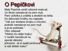 o Pepickovi Good Jokes, Funny Jokes, Funny Pins, Haha, Memes, Husky Jokes, Ha Ha, Meme, Jokes
