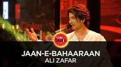 Jaan-e-Bahaaraan Lyrics by Ali Zafar, from Coke Studio Season 10, Episode 2. The song Sung by Ali Zafar & lyrics are written by Tanveer Naqvi and song music are composed by Shuja Haider. Jaan-e-Bahaaraan Lyrics