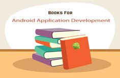 Learn Android application development from suggested books, sharpen your skills and make your own first app