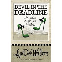Mystery: LynDee Walker's Devil in the Deadline