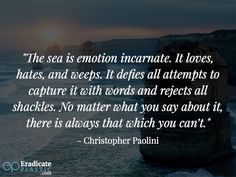 People love the ocean for different reasons. We have compiled 25 inspiring quotes about the ocean and the effect it has on people. Quotes About The Ocean, Ocean Quotes, Christopher Paolini, Inspiring Quotes, Business Ideas, Seaside, Happiness, Plastic, Future