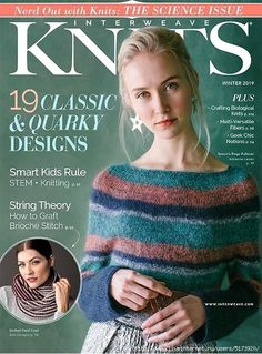 Discover 19 designs inspired by the natural sciences in Interweave Knits Winter The Science Issue! From the sediments of the earth's crust to far-reaching nebulas, this issue is filled with knits that appeal to our curiosities about the world. Knitting Books, Crochet Books, Love Crochet, Lace Knitting, Knitting Stitches, Knit Crochet, Knitting Sweaters, Knitting Magazine, Crochet Magazine