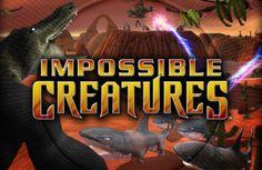 Impossible Creatures, a Hidden Gem