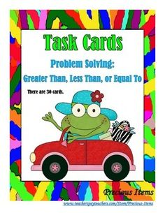 """Students will complete the task cards on """"PROBLEM SOLVING"""" for greater than, less than, or equal to.  The task cards can be used as a review.  Place the cards in your math stations so students can work on them independently.  There are 30 cards.  An answer key is provided."""