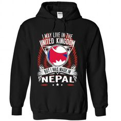 I May Live in the United Kingdom But I Was Made in Nepa - #athletic sweatshirt #sweaters for fall. WANT IT => https://www.sunfrog.com/States/I-May-Live-in-the-United-Kingdom-But-I-Was-Made-in-Nepal-W1-evgfldlrez-Black-Hoodie.html?68278