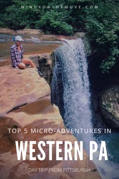 Searching for a wild and wonderful weekend adventure close to home?  Look no further.  I've compiled a list of the top 5 local adventures near Pittsburgh, PA.  These are the perfect, micro getaways sure to be enjoyed by fun-seekers and nature-lovers alike.  #pennsylvania #pittsburgh #visitpa #usatravel #ustravel #adventuretravel #getoutside #exploremore #traveldestinations #travelguide #travelblogger #travelblog #adventure #hikingtrails #stateparks #caves #rafting #zipline #kayaking #hiking