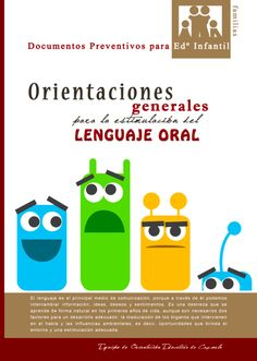 EL BLOG DE L@S MAESTR@S DE AUDICION Y LENGUAJE: ORIENTACIONES GENERALES PARA LA ESTIMULACIÓN DEL L... Speech And Hearing, Teacher Tools, School Counseling, Speech And Language, Speech Therapy, Learning Spanish, Phonics, Vocabulary, Activities For Kids