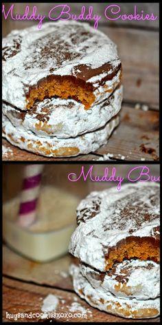 Hugs & CookiesXOXO: MUDDY BUDDY COOKIES