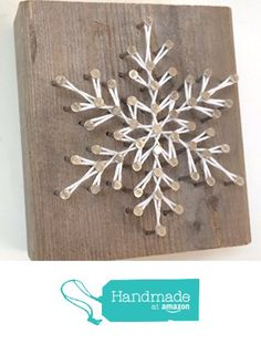 Rustic snowflake string art blocks - A unique gift for Birthdays, Christmas, Weddings, Anniversaries and House Warming gifts,…