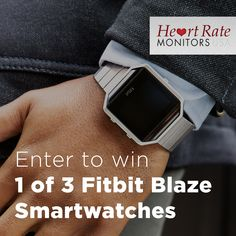Win 1 of 3 Fitbit Blaze Smartwatches!