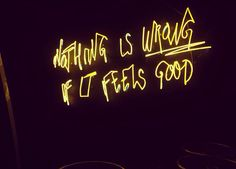 Nothing is wrong if it feels good ⚡️