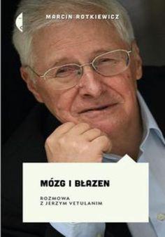 Mózg i błazen Jerzy Vetulani - ebook epub, mobi Brain, Teacher, Books, Movie Posters, Author, Literatura, Research, Language, The Brain