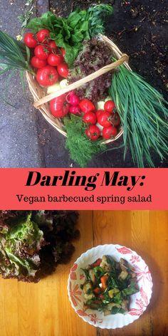 DARLING MAY: VEGAN BARBECUED SPRING SALAD