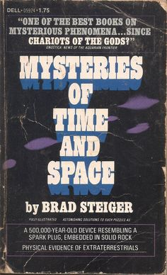 Mysteries of Time and Space - Brad Steiger