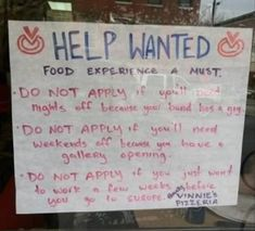 18 Of The Funniest Help Wanted Signs Youll See All Day