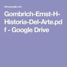 Gombrich-Ernst-H-Historia-Del-Arte.pdf - Google Drive