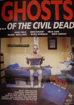 Ghosts...of the Civil Dead (1988) directed by John Hillcoat