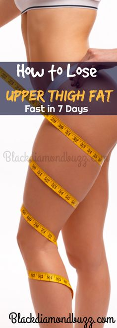 Best Thigh and Leg Exercises to Lose Upper Thigh Fat Fast in 7 Days. You can reduce inner thigh fat, outer thigh and hips fat fast with these workout in a week. Try it. https://www.blackdiamondbuzz.com/best-exercises-to-lose-upper-thigh-fat-fast-in-one-week/