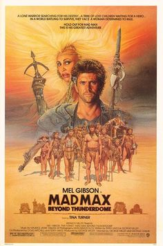 Mad Max Beyond Thunderdome, illustrated by Richard Amsel (1985). This was Richard's last film poster before his death.