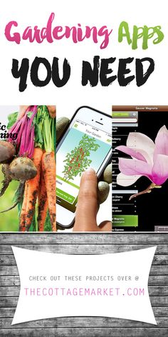 Gardening Apps You Need! - The Cottage Market