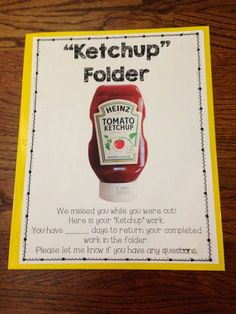 "When students are out sick, it's hard to keep track of work they miss.  The ""Ketchup Folder"" is a tool that helps manage the chaos."
