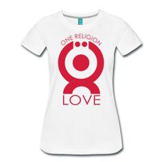 One Religion LOVE   www.onereligion.world Religion, Athletic Tank Tops, T Shirt, Peace, Women, Fashion, Accessories, Supreme T Shirt, Moda