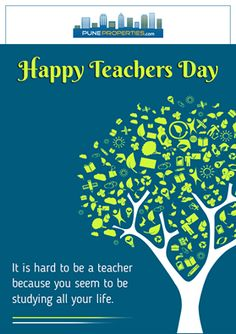 We all will always be thankful to you for all the hard work & efforts that you have put in to educate us.  Pune Properties Wishing you all Happy Teacher's Day!! #PuneProperties #HappyTeachersDay