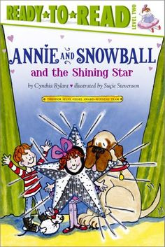Annie and Snowball and the Shining Star by Cynthia Rylant,http://www.amazon.com/dp/1416939504/ref=cm_sw_r_pi_dp_-9bgtb1GBSCH1BXP