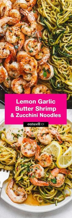 10-Minute Lemon Garlic Butter Shrimp with Zucchini Noodles - This fantastic meal cooks in one skillet in just 10 minutes. Low carb, paleo, keto, and gluten free.