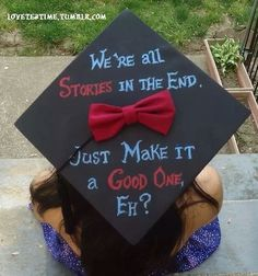 The Perfect Creative Writing Major Graduation Cap.am I allowed to use the quote even if I don't watch doctor who? Funny Graduation Caps, Graduation Cap Designs, Graduation Cap Decoration, High School Graduation, Graduate School, Graduation Ideas, Graduation 2016, Graduation Nails, Graduation Pictures