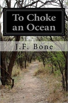 To Choke an Ocean Click Download https://bookdownloadonline.blogspot.com/