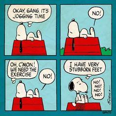 Snoopy - stubborn feet. haha!