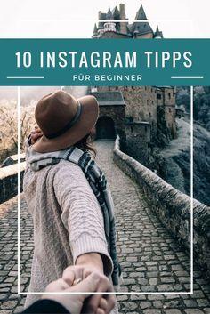Instagram für Beginner: Meine 10 Tipps für den Start