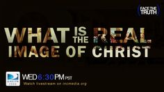 #TheRealImageofChrist – Iglesia Ni Cristo Media – What is the true Image of Christ according to the Bible?  From among the countless interpretations of His physical image is there one that is accurate?  Find out on Face the Truth.