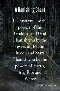 Banishing Chant Use this chant to banish anything you no longer want. Make sure to state what you want to bring in as a replacement. Quote by Scott Cunningham Witch Spell Book, Witchcraft Spell Books, Green Witchcraft, Magick Spells, Wiccan Magic, Wiccan Witch, Dark Magic Spells, Witchcraft Spells For Beginners, Banishing Spell