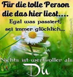 ein Bild für's Herz 'Fuer die tolle Per. Cheer Quotes, Love Quotes, Good Morning My Love, Family Rules, Trust God, My Sunshine, Life Lessons, Quote Of The Day, I Am Awesome