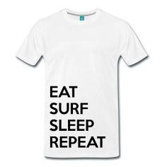 Eat surf sleep repeat T-Shirts