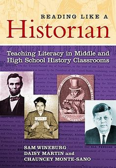 Reading like a Historian: Teaching Literacy in the Middle and High School History Classrooms