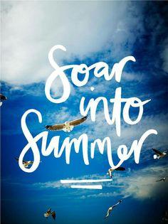 Soar into Summer