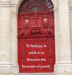 to find joy in work...