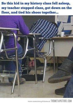 """The dangers of sleeping in class...my English teacher had a """"wall of drool""""...if you fell asleep in class and your picture went up there for a week!"""