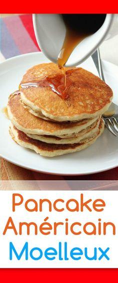 Des pancakes américains si moelleux et complètement addictifs