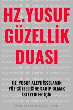 Hz. Yusuf Aleyhisselamın Güzellik Duası Allah Islam, Healthy Beauty, Karma, Einstein, Religion, Prayers, Faith, Istanbul, Crafts