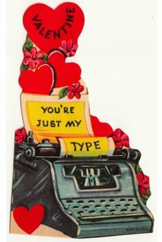 "Vintage Greeting Card Valentine UNUSED Typewriter ""You're Just My Type"" L010"